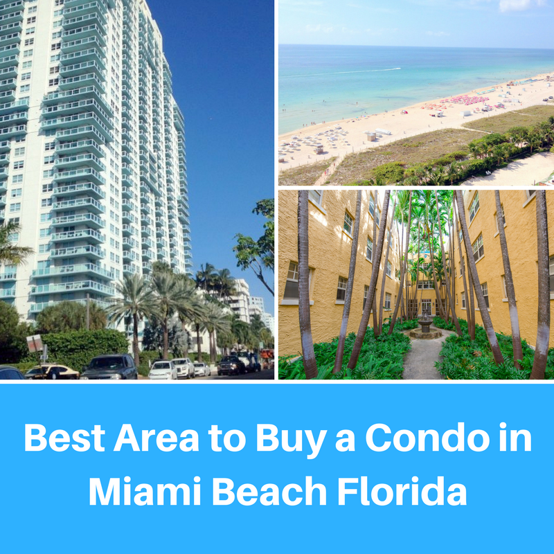 Best Area to Buy a Condo in Miami Beach Florida
