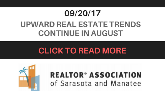 Sarasota Real Estate Trends Moving Upwards in August